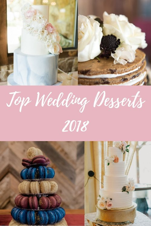Top Wedding Desserts -This year was full of fun and beautiful wedding desserts that made our mouths water and gave us major goals. Here are a few of our favorites.
